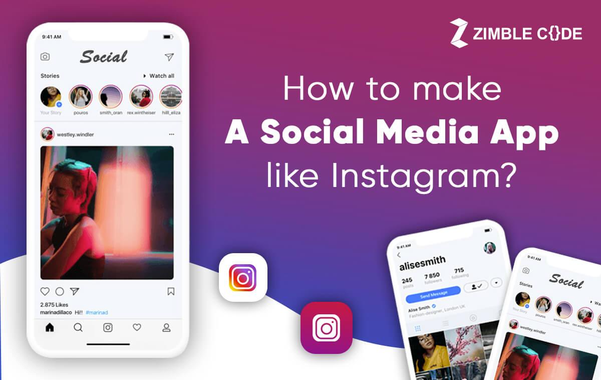 make a social media app like Instagram